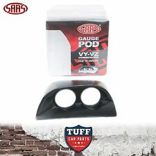 SAAS VY VZ Holden Commodore Twin Dual 52mm Gauge Holder Pod Black Clip In