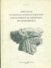 APPUNTI DI PATOLOGIA MAXILLO FACCIALE CON ELEMENTI ASSISTENZA INFERMIERISTICA