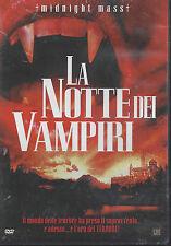Dvd **LA NOTTE DEI VAMPIRI ♦ MIDNIGHT MASS** nuovo 2002