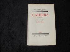 CAHIERS 1716 - 1765 MONTESQUIEU - Textes recueillis par BERNARD GRASSET - 1941
