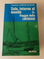 Libro Solo, intorno al mondo & Viaggio della Liberdade - Joshua Slocum
