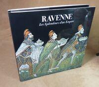 RAVENNE / LES SPLENDEURS D'UN EMPIRE - PAOLO CESARETTI - FMR 2006