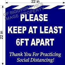 "Floor Decal Please Keep 6Ft Apart For Social Distancing 22"" x 22"" For Indoor Use"