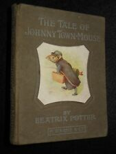 BEATRIX POTTER; The Tale of Johnny Town Mouse - 1918-1st - RARE Children's Book