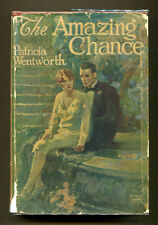 THE AMAZING CHANCE by Patricia Wentworth - 1927 Lippincott 1st Edition in G&D DJ