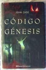 CÓDIGO GÉNESIS - JOHN CASE - PLANETA 2005 - VER DESCRIPCIÓN