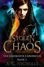 Stolen Chaos: An Urban Fantasy Novel (The Cardkeeper Chronicles) (Volume 1), Nic