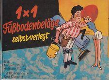 1x1 Fußbodenbeläge selbst verlegt DDR-Fachbuch 1973 Literatur für den Heimwerker