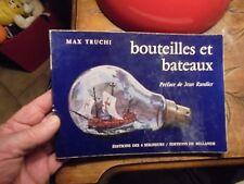 """"""" Bouteilles et Bateaux """": Max Truchi : Apprendre à les  fabriquer"""