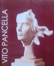 Vito Pancella: il segno di una presenza. Catalogo della mostra tenuta a Chieti M