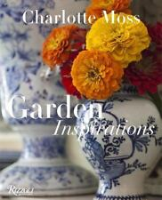 Garden Inspirations by Charlotte Moss (2015, Hardcover)