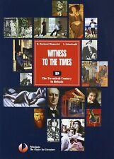 WITNESS TO THE TIMES VOL.D R.MARINONI MINGAZZINI PRINCIPATO 9788841644003