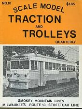 Scale Model Traction And Trolleys Quarterly Magazine #18 Smokey Mountain Lines