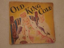 Old King Cole, Pop-up Book, J.S. Publishing Co., NY 1930's era Geraldine Clyne