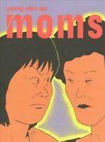 Moms, Paperback by Ma, Yeong-shin; Hong, Janet (TRN), Like New Used, Free shi...
