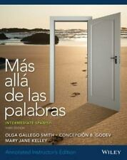 Annotated Instructor's Edition of Mas Alla de Las Palabras Intermediate Spanish,