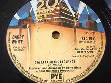 "BARRY WHITE - SHA LA LA MEANS I LOVE YOU   7"" VINYL"