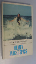 Filming is fun/Hans Rolf monse/Tip + Tricks/DDR reference book 1. Edition 1982