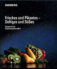 Rezepte für die Küchenmaschiene MK3--Siemens-Frisches und Pikantes--
