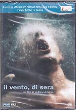 Dvd **IL VENTO DI SERA** di Andrea Adriatico nuovo 2004