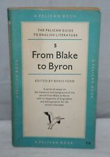 Boris Ford - From Blake to Byron - The Pelican Guide to English Literature