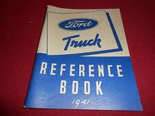 1941 FORD TRUCK OWNER MANUAL REFERENCE BOOK 41 PICKUP PANEL BIG RIGS 85 & 95 HP