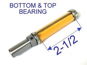 "1pc 1/2 SH 2-1/2"" Extra Long Trim Pattern Top&Bottom Bearings Router Bit S"