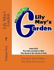 Lily May's Garden : Volume Two by Rose Montgomery (2013, Paperback)