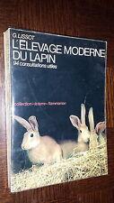 L'ELEVAGE MODERNE DU LAPIN - G. Lissot 1960