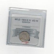 *1903*, Coin Mart Graded Newfoundland, 10 Cent, *Vg-10*Scratch