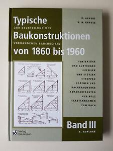 Typische Baukonstruktionen von 1860 bis 1960 Band 3