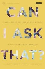 Can I Ask That? Student Guide: 8 Hard Questions about God and Faith Sticky Faith