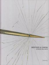 ARTE Bertozzi & Casoni Le Bugie dell'arte