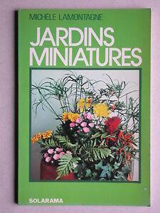 Jardins miniatures de Lamontagne - Solarama Jardinage Décoration intérieur 1977