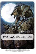 Wargs : Dominion by D. Allen Rutherford (2015, Paperback)