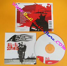 CD A Hi-Fi Serious 2002 Uk LONDON RECORDS 0927-44776-2  no lp mc dvd vhs (CS6)