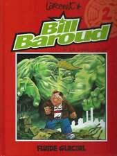 LARCENET . BILL BAROUD N°2 . À LA RESCOUSSE . EO . 1999 . ÉDITIONS AUDIE .