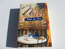 Table for Two: Summer Desserts & Lessons Learned by Nora Roberts 2007 Paperback