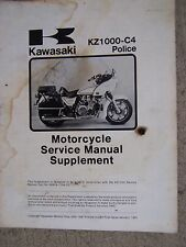 1981 Kawasaki KZ1000-C4 Police Motorcycle Service Manual Supplement to KZ1000  R