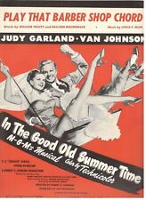 "JUDY GARLAND/JOHNSON ""IN THE GOOD OLD SUMMERTIME"" SHEET MUSIC-1937-RARE-NEW-MINT"