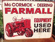 FARMALL EQUIPMENT USED HERE Tractor Tin Metal Sign Wall Garage Classic