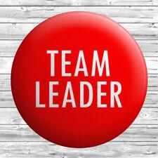 Team Leader Badge 1 inch / 25mm Novelty Gift Work Supervisor