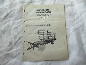 New Holland 1002 1012 stackliner assembly information manual