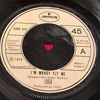 "10CC I'm Mandy Fly Me 1976 UK 7"" vinyl single EXCELLENT CONDITION"