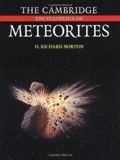 Cambridge Encyclopedia Of Meteorites by Richard Norton