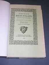 Vin Beaujolais Le pays et le vin suivi d'une anthologie bachique Foillard 1929
