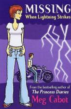 When Lightning Strikes (Missing), Meg Cabot