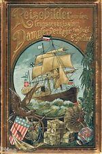 Papellier Reisebilder aus dem transozeanischen Dampferverkehr EA 1890 Dampfer