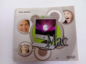 Libro EXPRIME EL MAC Robin Williams 2008 Anaya Multimedia