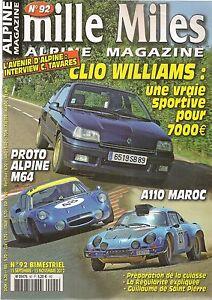 MILLE MILES 92 RENAULT CLIO WILLIAMS ALPINE M64 ALPINE A110 1600 S PREPA MAROC